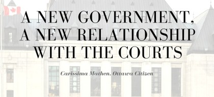 A New government, a new relationship with the courts